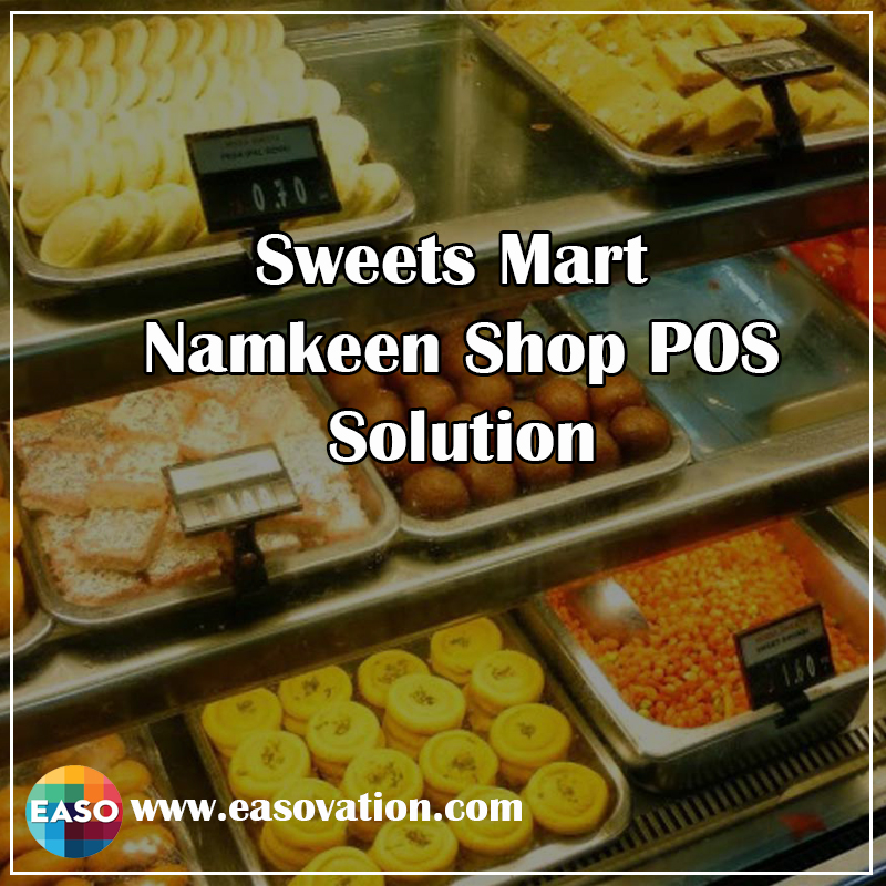Sweets Mart and Namkeen shop POS